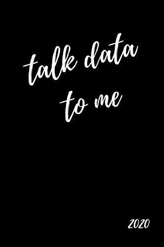Talk Data To Me 2020: Statistics Geek Diary And Goal Planner| Week To View Appointment Book| Funny...