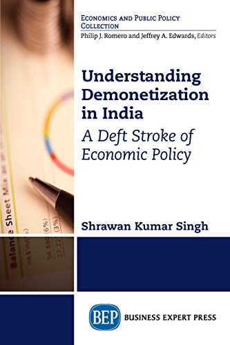 Understanding Demonetization in India: A Deft Stroke of Economic Policy (English Edition)